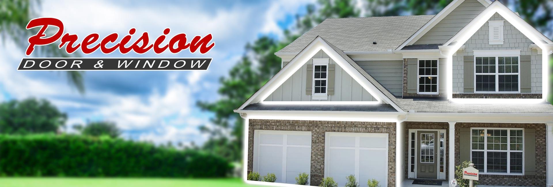 Precision Door Amp Window Doors Windows Roof Siding Experts